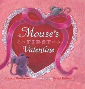 NEW Mouse's First Valentine by Lauren Thompson