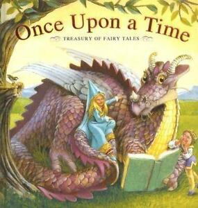 Once Upon a Time Treasury of Fairy Tales (Padded Treasury) Fairy Tale Book Once Upon A Time