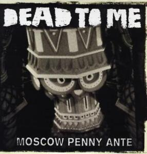 Dead To Me - Moscow Penny Ante [Vinyl LP] /0