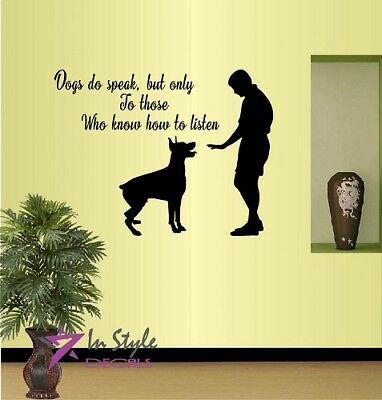 Wall Vinyl Decal Dogs Do Speak Phrase Quote Dog Training Grooming Salon 304