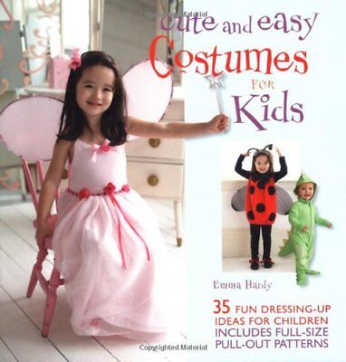 Easy Costumes For Kids (Cute and Easy Costumes for Kids,Emma)