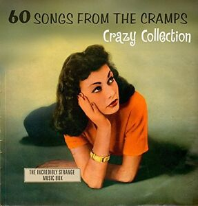 60 SONGS FROM THE CRAMPS CRAZY COLLECTION THE INCREDIBLY STRANGE MUSIC BOX [CD]