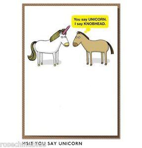 Funny humour greeting card Horse you say unicorn I say knobhead