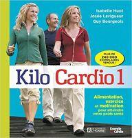Kilo Cardio 1 : Isabelle Huot, Josée Lavigueur, Guy Bourgeois