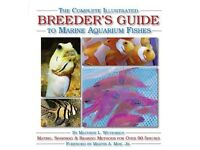 The Complete Illustrated Breeder's Guide to Marine Aquarium Fishes (Complete Illustrated) Matthew L.