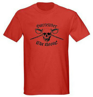 Surrender the Booty Pirate Humor Funny Adult Graphic Tee T-shirt Size S-5XL Red Adult Pirate Booty