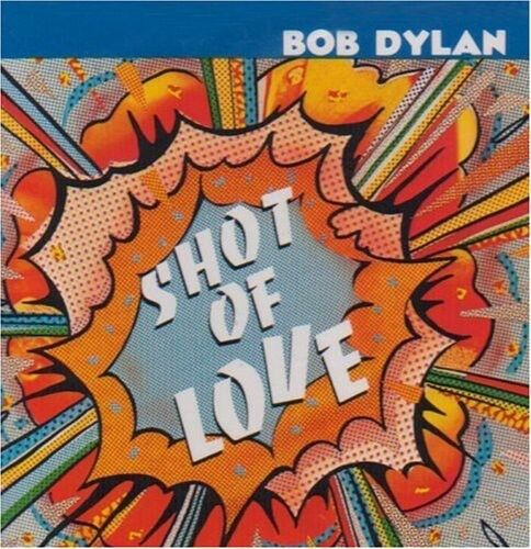 Bob Dylan - Shot of Love [New CD]