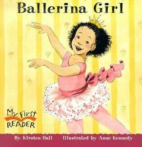 Ballerina Girl by Hall, Kirsten 9780516246239 -Paperback