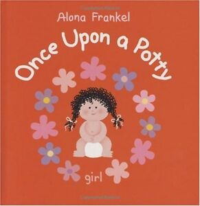 Once Upon a Potty -- Girl by Alona Frankel