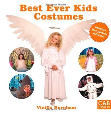 Best Ever Costumes (Best Ever Kids Costumes (C&B Crafts) By Vinilla)