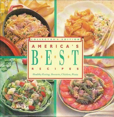 Americas Best Recipes Healthy Eating, Desserts, Chicken, Pasta Ed,