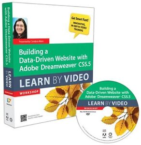 Building a Data-Driven Website with Adobe Dreamweaver CS5.5: Learn by Video Work