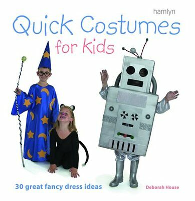 Costume Ideas For Kids (Quick Costumes for Kids: 30 Great Fancy Dress)