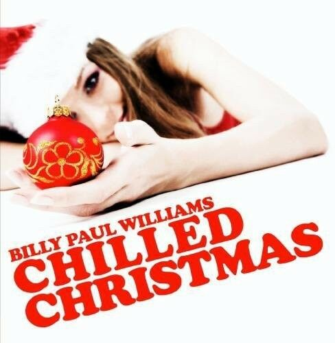 Billy Paul Williams - Chilled Christmas [New CD] Manufactured On Demand