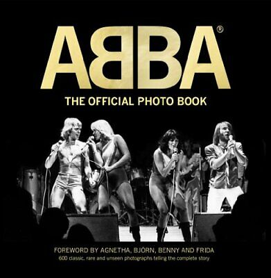ABBA: The Official Photo Book by Petter Karlsson Book The Fast Free Shipping