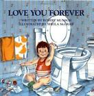 Love You Forever Hardcover