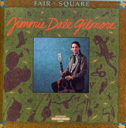 Jimmie Dale Gilmore - Fair & Square [New CD]