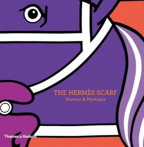 The Hermes Scarf: History & Mystique by Nadine Coleno: New