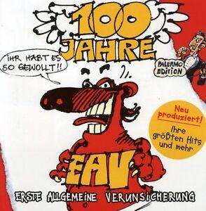 100 Jahre Eav Ihr Habt Es So Gewollt! - Eav (2007, CD NEU)