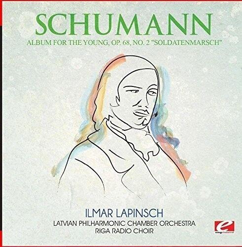 Schumann - Album for the Young Op. 68 No. 2 Soldatenmarsch [New CD] Manufactured