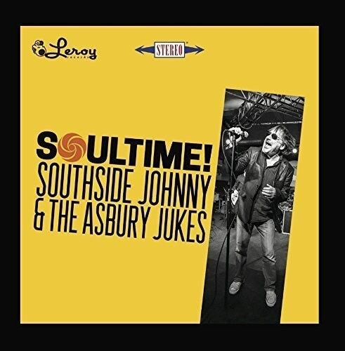 Southside Johnny & A - Southside Johnny and the Asbury Jukes - Soultime [New CD]