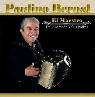 Paulino Bernal - El Maestro Del Acordeon y Sus Polkas [New CD]
