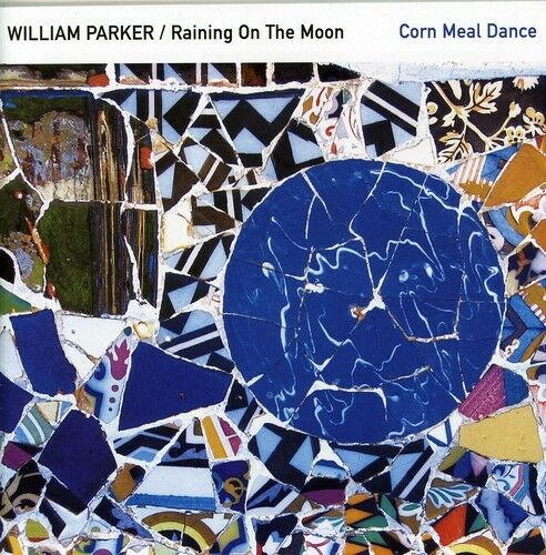 William Parker - Corn Meal Dance [New CD]