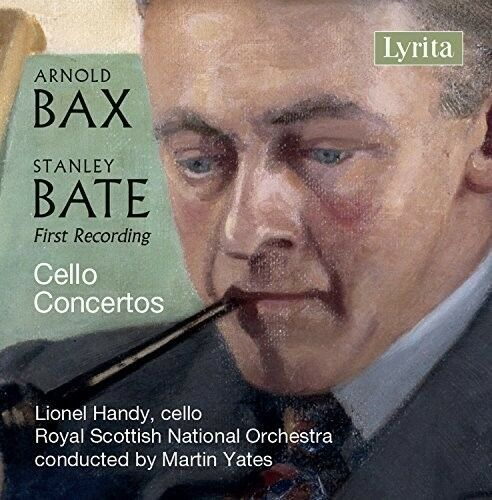 Bate / Bax / Handy / - Stanley Bate & Sir Arnold Bax: Cello Concertos [New CD]