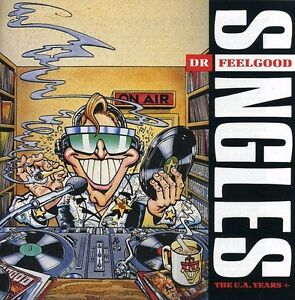 DR FEELGOOD SINGLES...THE UA YEARS (BEST OF/ GREATEST HITS CD ALBUM (1989)