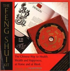 THE FENG SHUI KIT:The Chinese Way to Health, Wealth, + Happiness