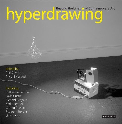 Hyperdrawing: Beyond the Lines of Contemporary Art New Paperback Book TRACEY