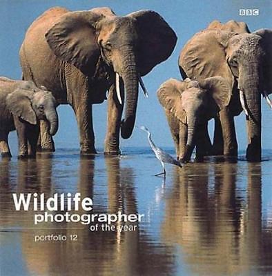 Wildlife Photographer of the Year Portfolio 12 (Wildlife Photographer Annual,
