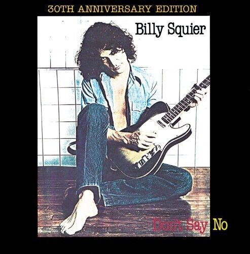Billy Squier - Don't Say No [New CD] Bonus Tracks, Rmst