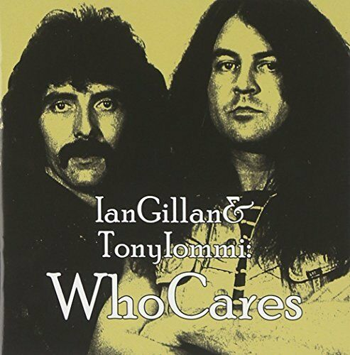 Ian Gillan and Tony Iommi - WhoCares [CD]