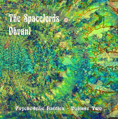 THE SPACELORDS/DHVANI - Psychedelic Battles Volume Two - LP (colour) VINCEBUS ER