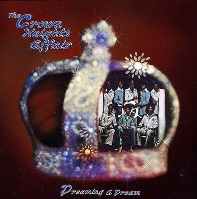 Crown Heights Affair - Dreaming a Dream [New - Affair Cd