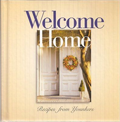 Welcome Home  Recipes From Younkers  Hardcover   Jan 01  2002