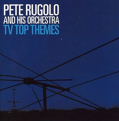 Pete Rugolo  Pete Rugolo   His Orchestra   Tv Top Themes  New Cd