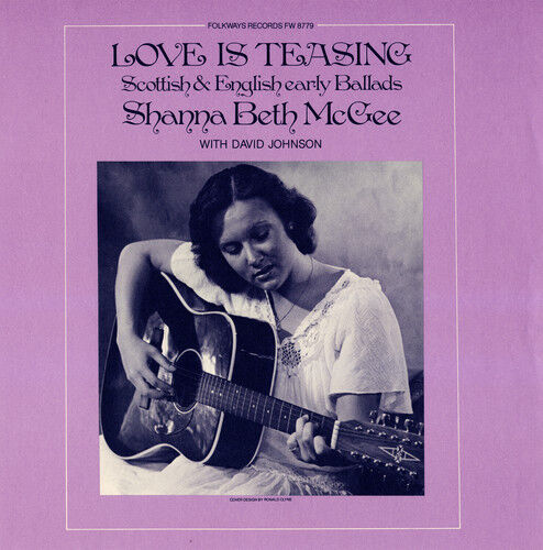 Shanna Beth McGee - Love Is Teasing: Scottish and English Ballads [New CD]