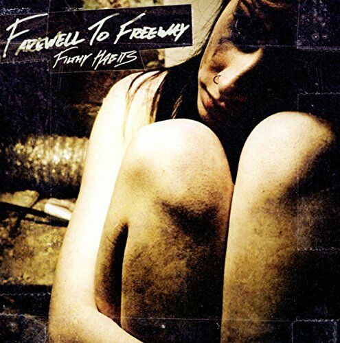 Farewell to Freeway - Filthy Habits [CD]