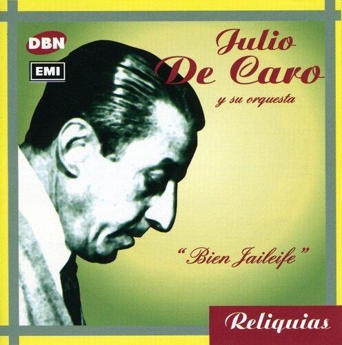 Julio de Caro - Bien Jaileife [New CD]