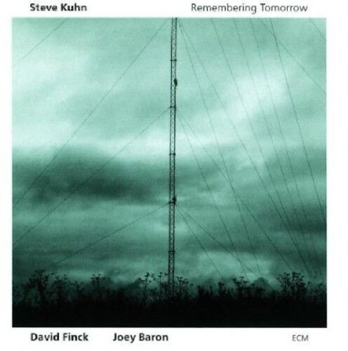 Steve Kuhn, Steve Kuhn Trio - Remembering Tomorrow [New CD]