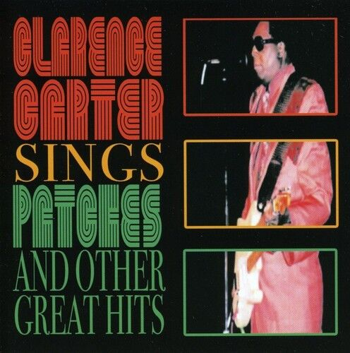 Clarence Carter - Sings Patches & Other Great Hits [New CD]