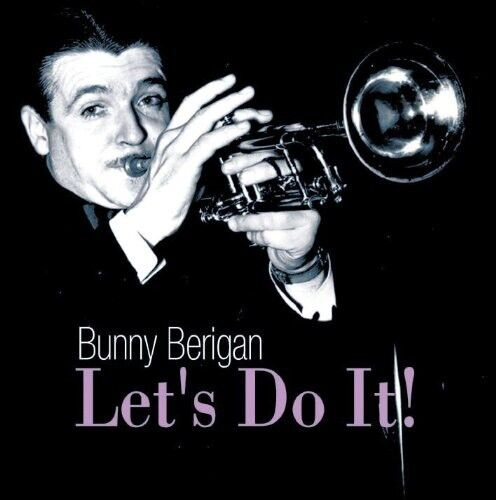 Bunny Berigan - Let's Do It [New CD]