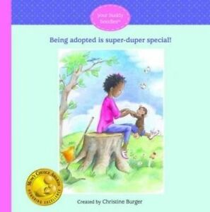 Burger Christine-Being Adopted Is Super-Duper Special!  HBOOK NEW