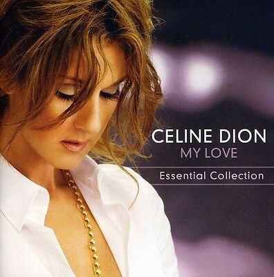 Celine Dion   My Love Essential Collection  New Cd  France   Import