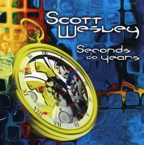 Scott Wesley - Seconds to Years [New CD]