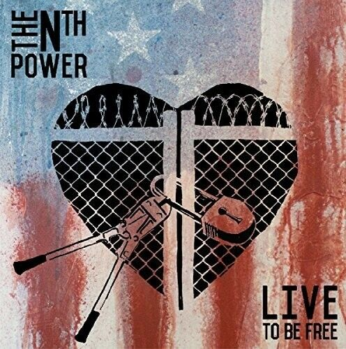 The Nth Power - Live To Be Free [new Cd]