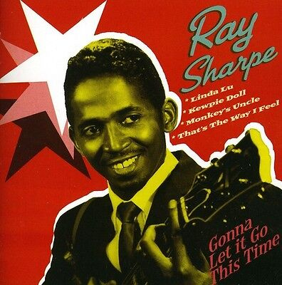 Ray Sharpe   Gonna Let It Go This Time  New Cd