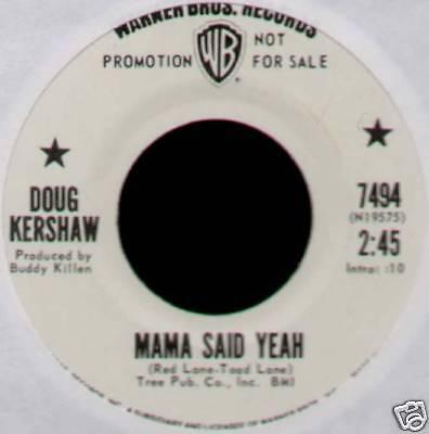 "DOUG KERSHAW ~ MAMA SAID YEAH / NATURAL MAN ~ 1971 US ""PROMO"" 7"" SINGLE [Ref.2]"